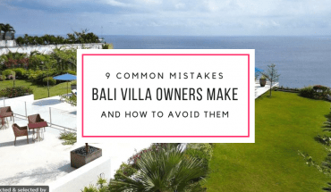 Villa Bali Rental Tips - Owners Mistakes